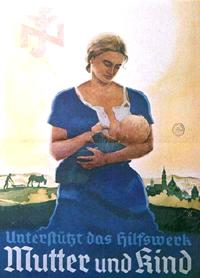 Немецкий плакат середины 1930-х. Рекламирует нацистскую благотворительную организацию (NSV). Текст: Поддержи программу помощи матери и ребенку